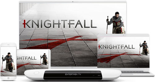 Knightfall: Jetzt bei EntertainTV genießen!