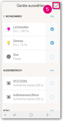 Tippen Sie rechts oben auf den Haken, wenn Sie die gewünschten Geräte bzw. Aktionen ausgewählt haben.