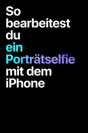 Porträtselfie mit dem iPhone XR