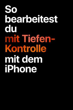 Tiefenkontrolle mit dem iPhone XR