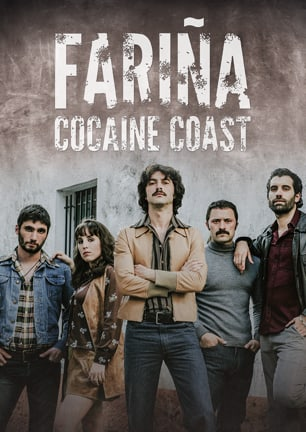 Bild zur Krimiserie Fariña - Cocaine Coast