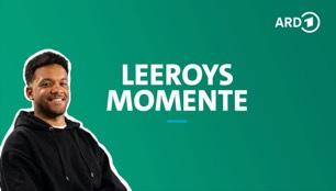 Bild zum ARD Inhalt - Leeroys Momente