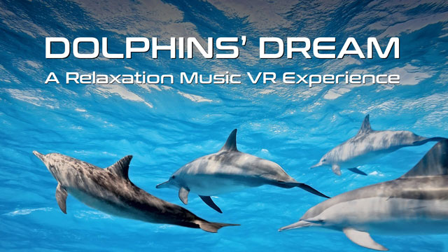 Virtual Reality Relax-Videos - Dolphins Dream
