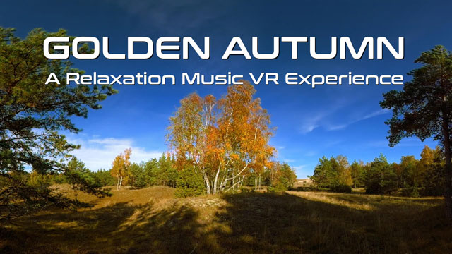 Virtual Reality Relax-Videos - Golden Autumn