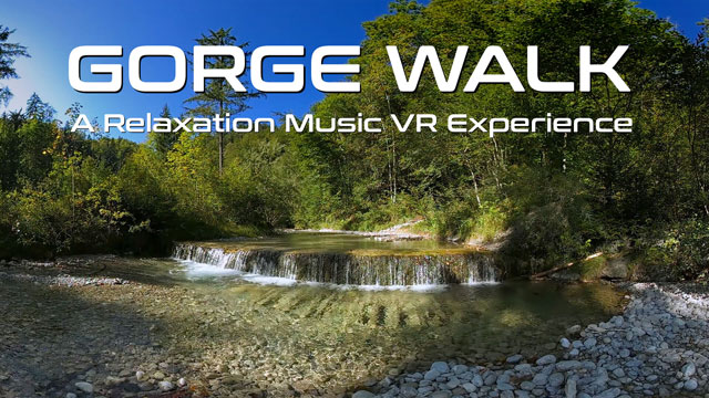 Virtual Reality Relax-Videos - Gorge Walk